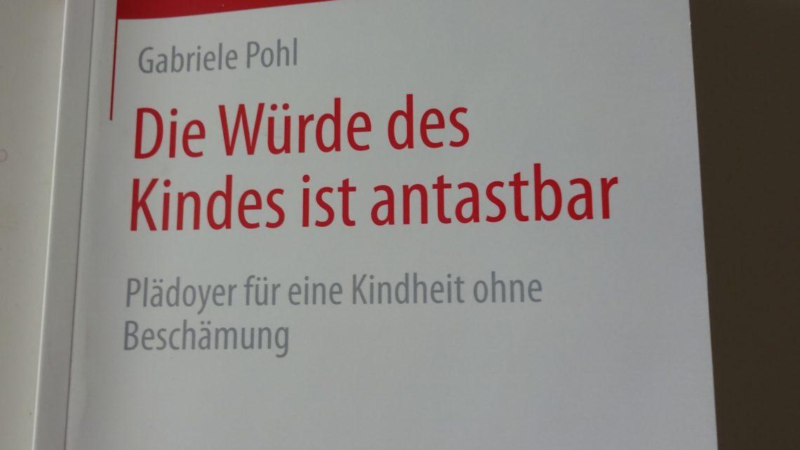 Buchempfehlung: Die Würde des Kindes ist antastbar von Gabriele Pohl