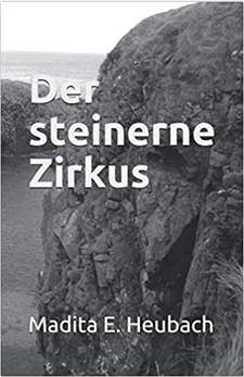 Neuen Roman veröffentlicht – Der steinerne Zirkus